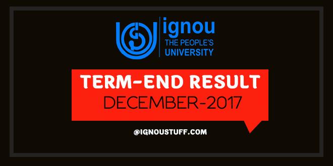 Ignou result for December 2017 Exam